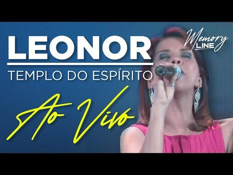 Leonor Templo Do Espirito Ao Vivo Youtube