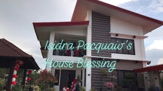 House Blessing of Isidra Pacquiao | Manny Pacquiao | Mommy Dionisia Pacquaio | Mommy D