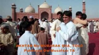 PASHTO SONG   (MORAY AKHTAR de MUBARAK SHA)     FOR MUSAFAR