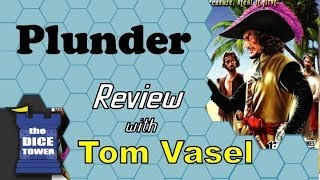 Plunder Review - with Tom Vasel