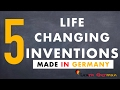 5 Life changing inventions - Made in Germany