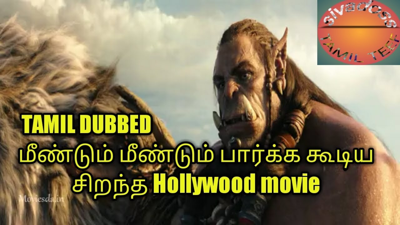 Download Tamil Dubbed Hollywood Movie Warcraft 2016 In Mp4 And 3gp Codedwap