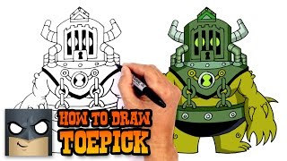 How to Draw Toepick | Ben 10