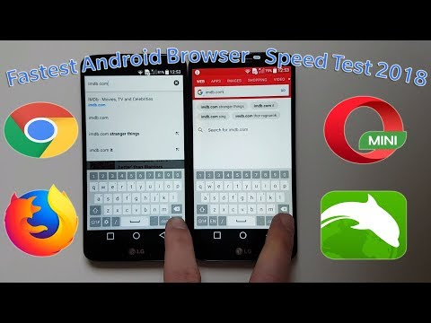 Fasted Android Browser 2018! Chrome VS Firefox VS Opera Mini VS Dolphin - Part 1