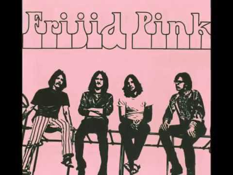 FRIJID PINK   Tell me why