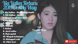 [52.24 MB] On My Way - Via Vallen Koplo Terbaru Mei 2019 Full Album