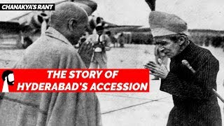 The Story of Hyderabad's Accession   Sardar Patel, Osman Ali Khan, Operation Polo