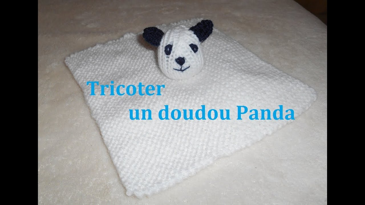 tricoter un doudou panda youtube. Black Bedroom Furniture Sets. Home Design Ideas
