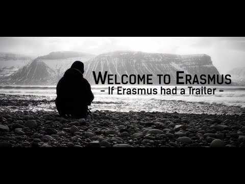 Welcome to Erasmus - If Erasmus had a Trailer