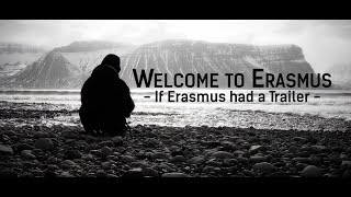Welcome to Erasmus - If Erasmus had a Trailer thumbnail