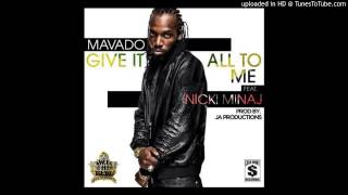 Mavado Ft Nicki Minaj - Give It All To Me - Overdrive Riddim - August 2013
