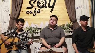 Có điều gì sao không nói cùng anh Guitar Tân Bo Cover | Minhh | Cajon Khoa Âu | Say Acoustic Cafe