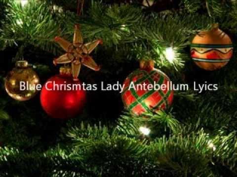 Blue Christmas Lady Antebellum Lyrics