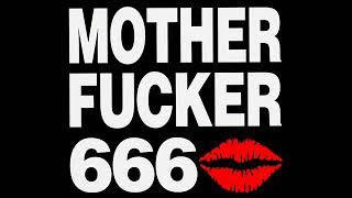 Motherfucker 666 - Motherfucker 666 (Full Album)