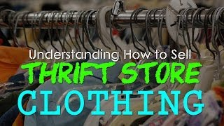 HOW TO SELL THRIFT STORE CLOTHING ON EBAY AND MAXIMIZE YOUR PROFITS