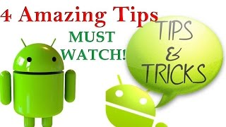 TOP 4 Android SECRETS, TIPS and TRICKS in Hindi MUST WATCH!!