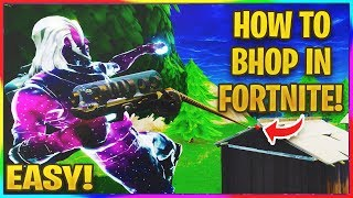 *NEW* HOW TO BUNNY HOP IN FORTNITE EASILY! | Fortnite BHop Tutorial