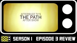 The Path Season 1 Episode 3 Review & AfterShow | AfterBuzz TV
