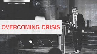 How you can obtain victory over your crisis! - Guillermo Maldonado | July 19th, 2020