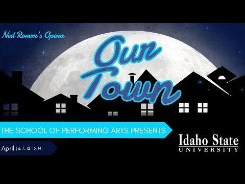 Our Town - Idaho State University