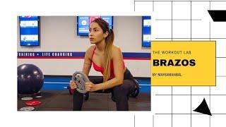 BRAZOS TONIFICADOS | ENTRENANDO PARA LA VIDA | THE WORKOUT LAB