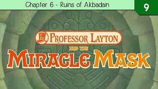 Professor Layton and The Miracle Mask - Chapter 6 - The Ruins of Akbadain