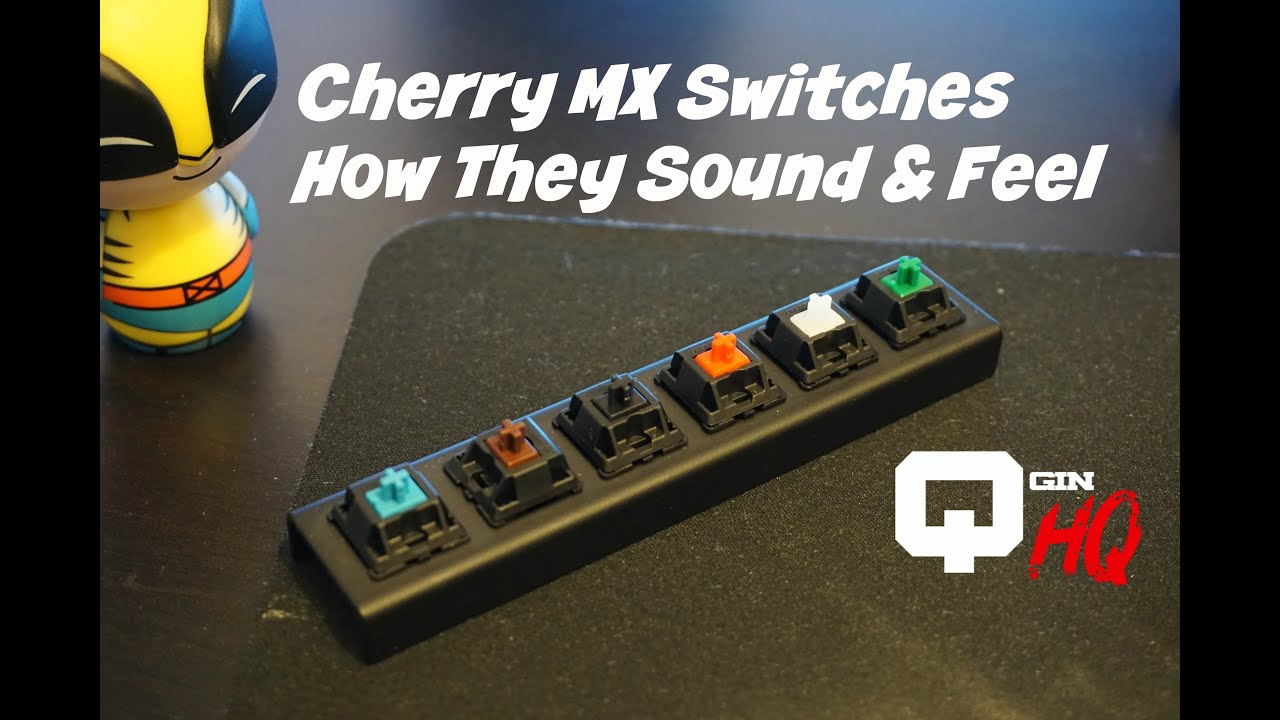 cherry mx switches how they sound feel blue red brown green black white youtube. Black Bedroom Furniture Sets. Home Design Ideas