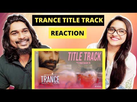 TRANCE TITLE TRACK Reaction | Fahadh Faasil | Anwar Rasheed | SWAB REACTIONS with Stalin & Afreen