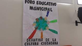 Foro Educativo Municipal 'Desafíos de la Cultura Ciudadana' - Agosto 7 de 2018