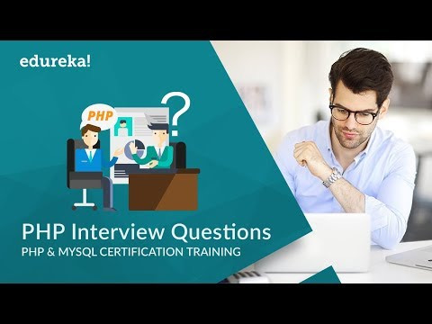 PHP Interview Questions and Answers | PHP Tutorial | PHP Certification Training | Edureka