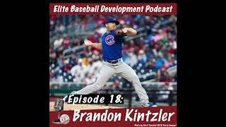 CSP Elite Baseball Development Podcast: Brandon Kintzler