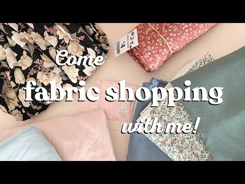 Come Fabric Shopping With Me!