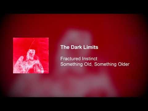 Fractured Instinct - The Dark Limits Mp3