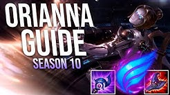 ULTIMATE ORIANNA GUIDE SEASON 10  [BEST RUNES, ITEMS, GAMEPLAY, COMBOS] | Yeager