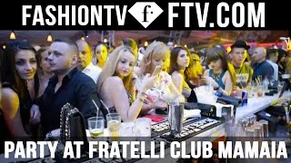 Party Fratelli Club Mamaia Summer 2015 | FashionTV
