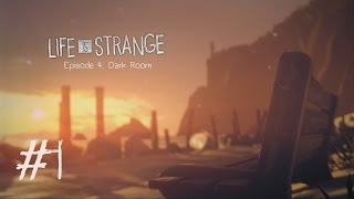 Life Is Strange: Episode 4 - Dark Room (Part 1)