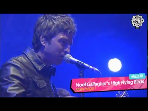 Don't Look Back In Anger - Noel Gallagher's High Flying Birds Live @ Lollapalooza Argentina 2016