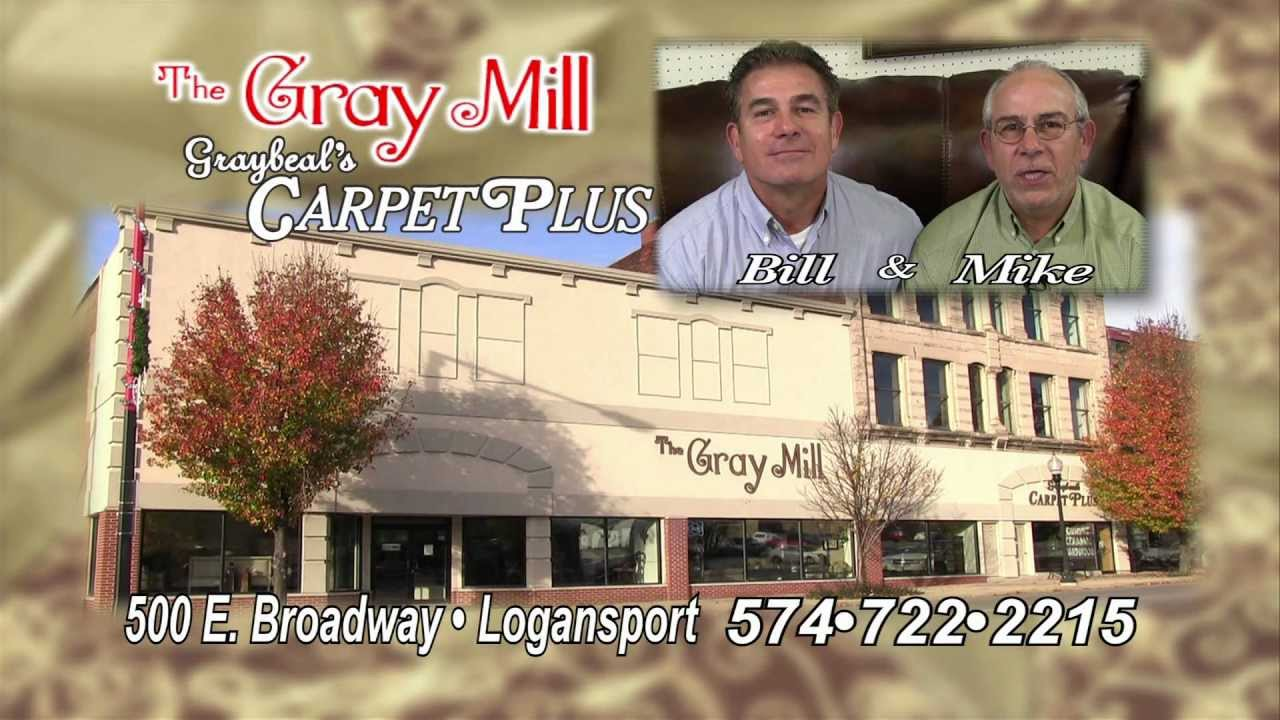 The Gray Mill Graybeal S Carpetplus In Logansport Produced By Innovative Digital Media