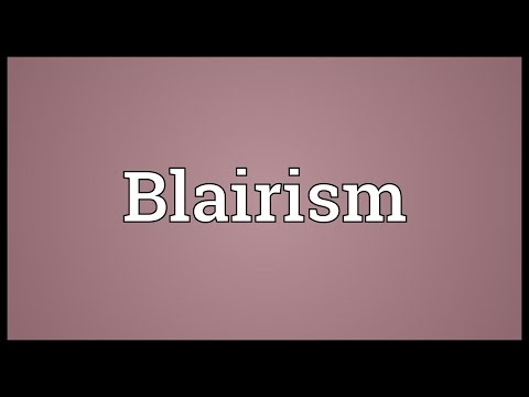 Blairism Meaning