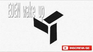 EDEN - Wake Up (Instrumental)