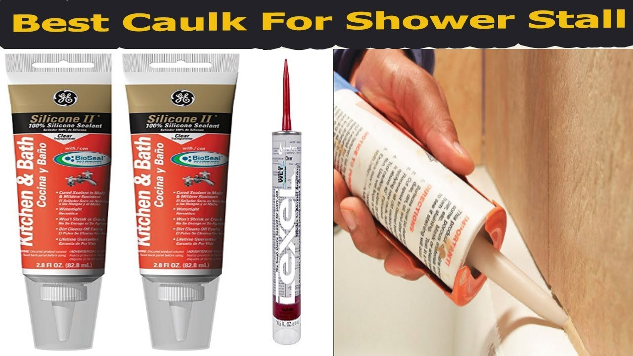 Best Caulk For Shower Stall Reviews In Best Caulk For Shower - Best type of caulk for shower