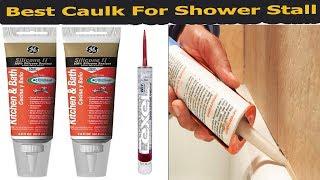 Best caulk for shower stall Reviews In 2018-Best caulk for shower