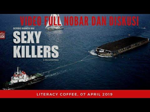 VIDEO FULL NOBAR DAN DISKUSI FILM SEXY KILLERS
