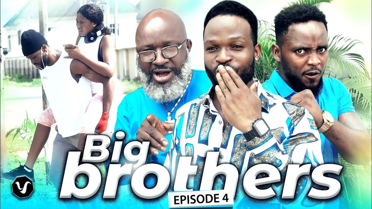 Download BIG BROTHERS SEASON 4/2020 NEW LATEST NOLLYWOOD NIGERIAN MOVIE FULL HD