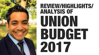 1 2 union budget 2017 review highlights analysis upsc cse banking preparation roman saini