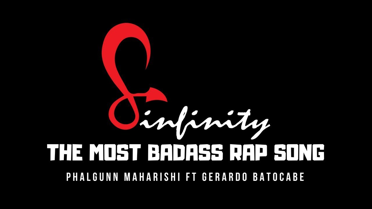 Sinfinity by Phalgunn Maharishi ft Gerardo Batocabe | Badass Rap Song of 2018