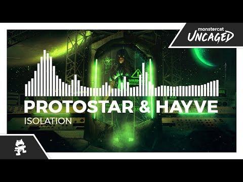 Protostar & hayve - Isolation [Monstercat Release]
