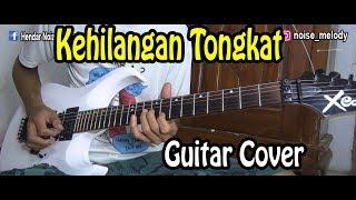 Gambar cover Kehilangan Tongkat Guitar Cover By:Hendar