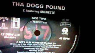 Tha Dogg Pound - Lets Play House (DJ 317 tweekd vinyl)