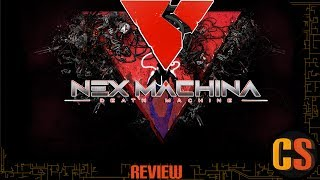 NEX MACHINA - REVIEW